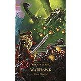 Warhawk (The Horus Heresy: Siege of Terra Book 6)