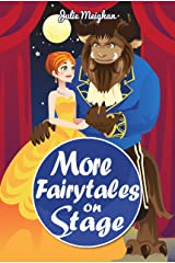 More Fairytales on Stage: A collection of plays based on famous fairytales (On Stage Books Book 11) Kindle Edition