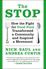The Stop: How the Fight for Good Food Transformed a Community and Inspired a Movement Paperback