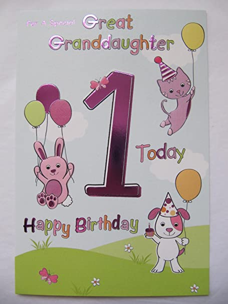 Wonderful For A Special Great Granddaughter 1 Today 1st Birthday