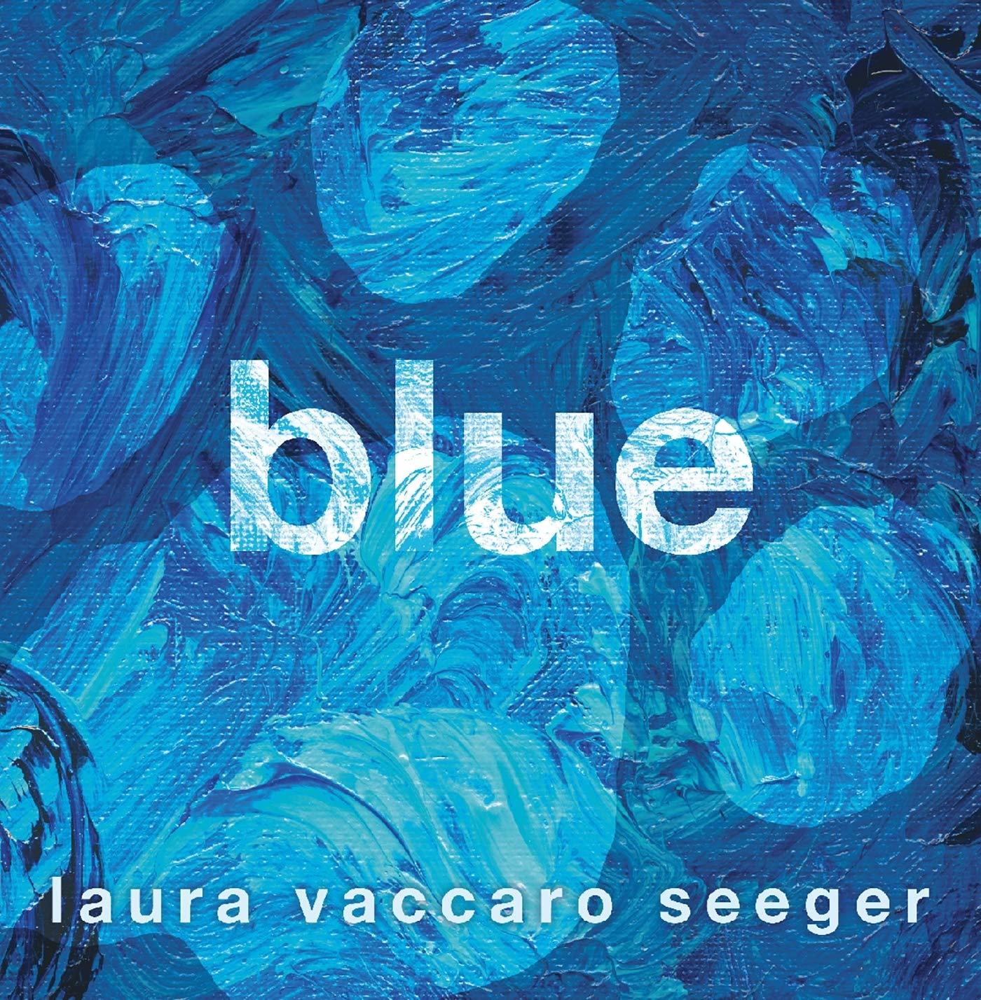 Blue: Seeger, Laura Vaccaro: 9781626720664: Amazon.com: Books