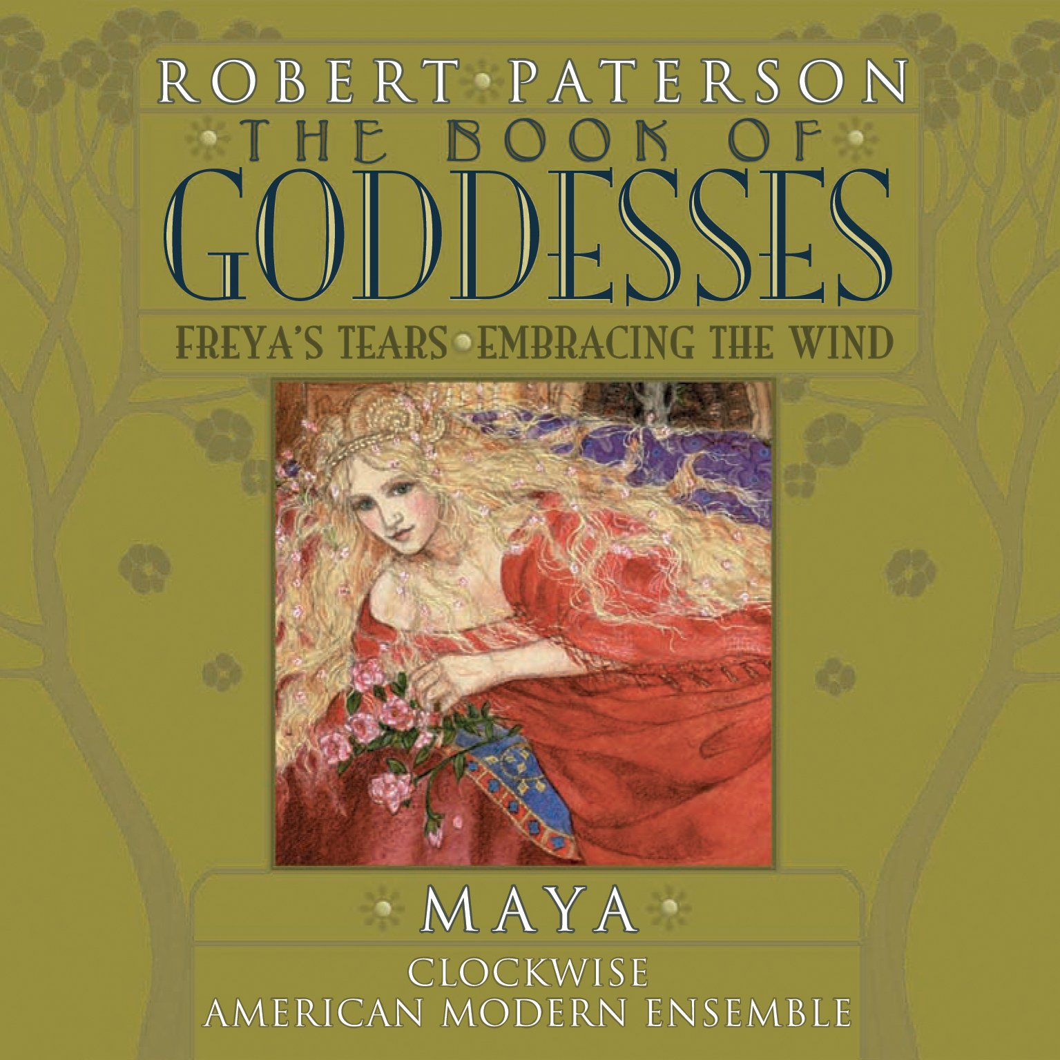 Paterson: The Book of Goddesses, Freya's Tears, Embracing the Wind by American Modern Recordings