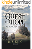 The Quest for Hope |  Christian Fantasy Adventure (Invisible Battles Book 1)