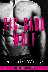 Big Badd Wolf (The Badd Brothers Book 7) Kindle Edition