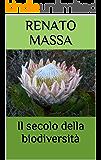 Il secolo della biodiversità (Varia saggi Vol. 4)