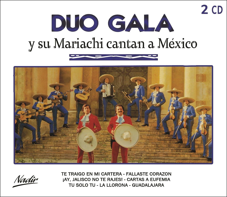 Y Su Mariachi Cantan A México: Duo Gala, Duo Gala: Amazon.es: Música