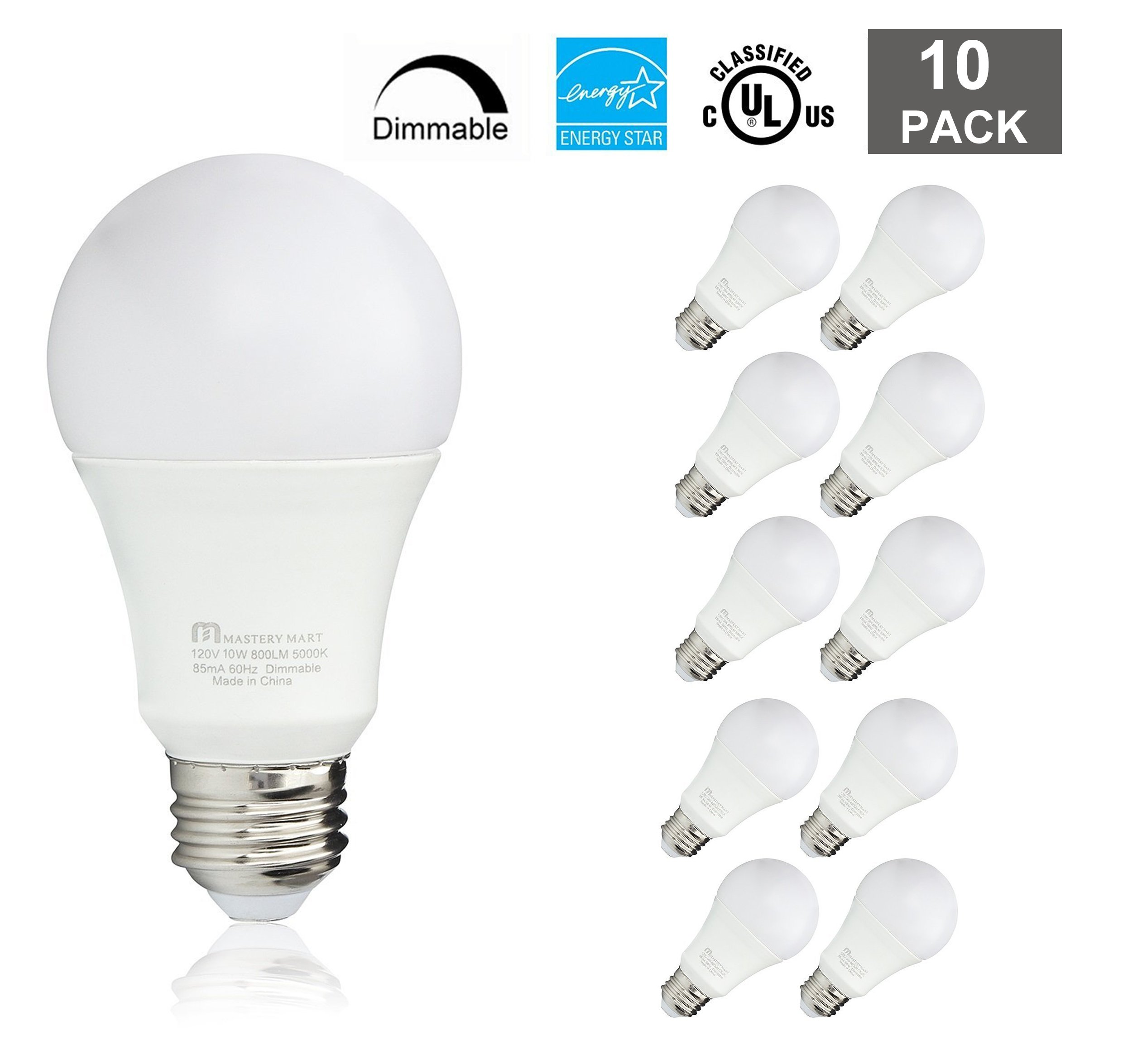 Led Light Bulbs 10 Watt [60 Watt Equivalent], A19 - E26 Dimmable, 5000K Daylight White, 800 Lumens, Medium Screw Base, Energy Star, UL Listed by Mastery Mart (Pack of 10)