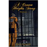 A Crown Heights Story: Dissension (The Crown Heights Book 2)