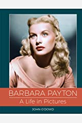 Barbara Payton - A Life in Pictures Hardcover