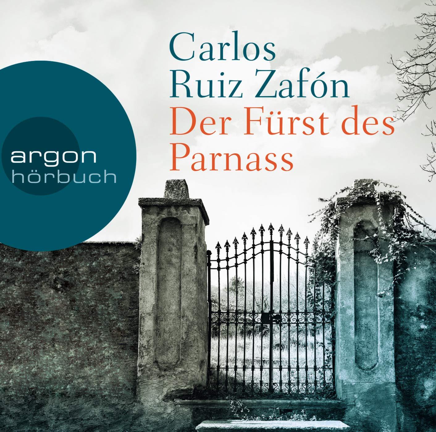 DER FUERST DES PARNASS - TESCH: Carlos Ruiz Zafón: 9783839813379 ...