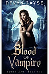 Blood of Vampire (Blood Laws Book 1) Kindle Edition