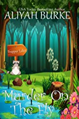 Murder on the Fly (Trapper Lakes Book 2) Kindle Edition