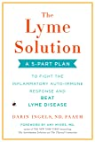 The Lyme Solution: A 5-Part Plan to Fight the