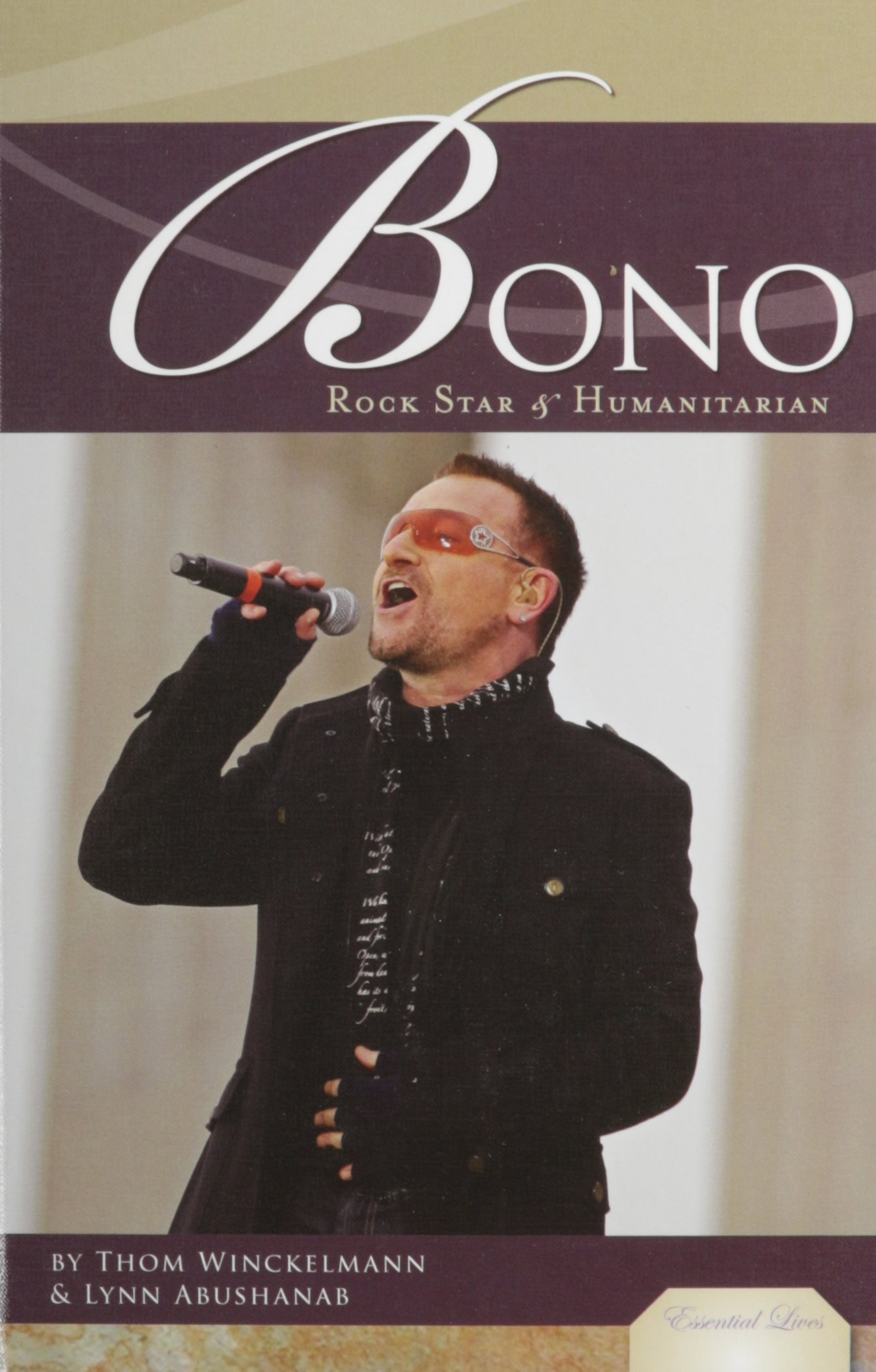 Bono: Rock Star and Humanitarian by Thom Winckelmann, Lynn ...