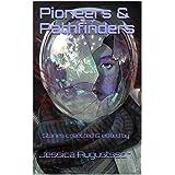 Pioneers & Pathfinders