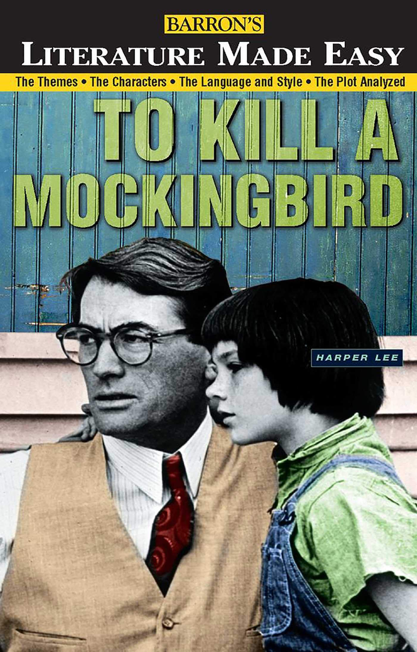 To Kill A Mockingbird The Themes Characters Language And Style Plot Analyzed Literature Made Easy Paperback April 1 1999
