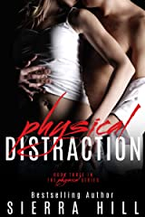 Physical Distraction (The Physical Series Book 3) Kindle Edition