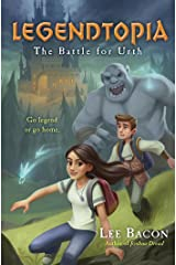 Legendtopia Book #1: The Battle for Urth Kindle Edition