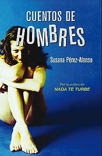 Cuentos de hombres (Spanish Edition)