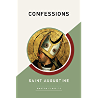 Confessions (AmazonClassics Edition) (English Edition)