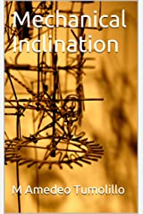 Mechanical Inclination Kindle Edition