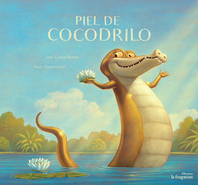 Piel de cocodrilo (Lo Mullarero) (Spanish Edition)