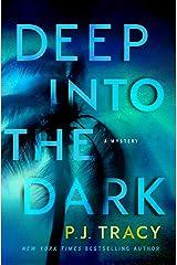 Deep into the Dark Kindle Edition
