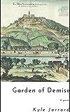Garden of Demise: A Poem