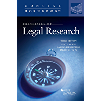 Principles of Legal Research (Concise Hornbook Series)