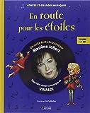 En route pour les étoiles : Pour faire aimer la musique de Vivaldi (1CD audio)