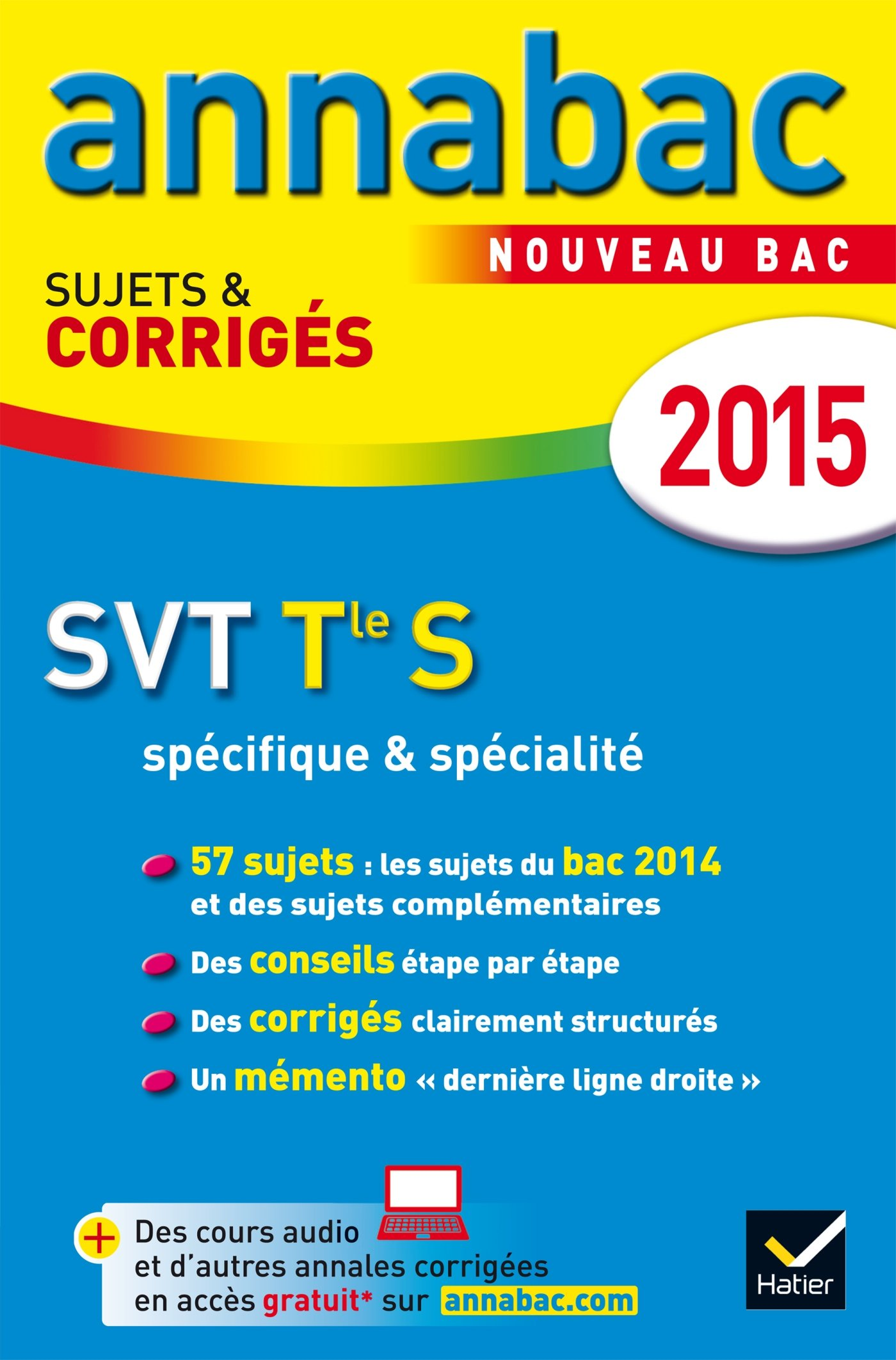 Annales Annabac 2015 SVT Tle S spécifique & spécialité: sujets et corrigés du bac - Terminale S (French) Paperback