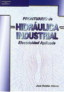 Prontuario de Hidraulica Industrial - Electricidad (Spanish Edition)