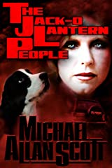 The Jack-O-Lantern People: A Jena Halpern Thriller (The Jena Halpern Mysteries Book 3) Kindle Edition