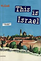 This Is Israel (This Is...travel) [Idioma