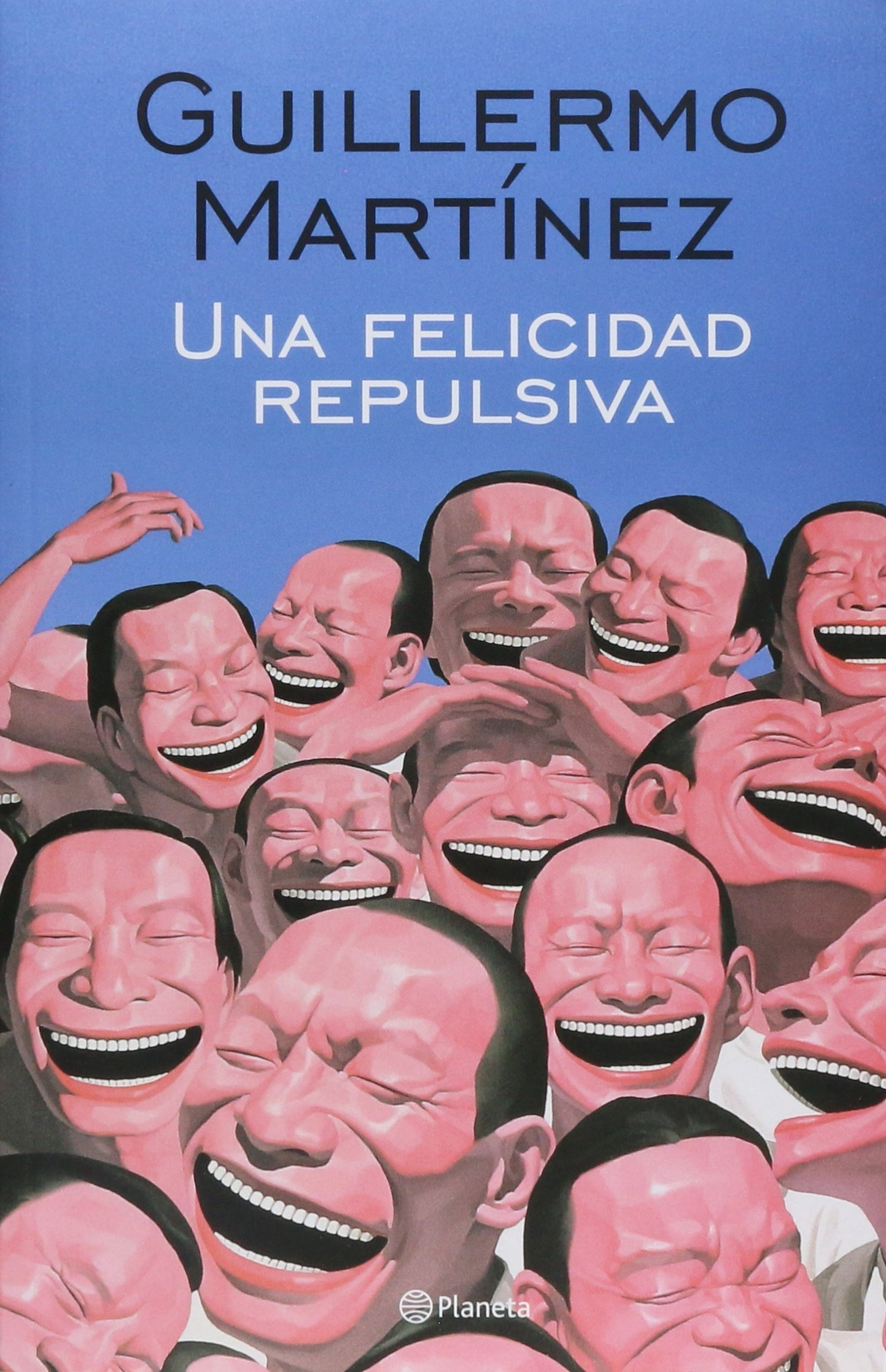 Una Felicidad Repulsiva: Guillermo Martínez: 9789504935537: Amazon:  Books
