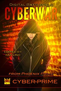 CyberWar: Digital Battlefield (CyberPrime Book 1)