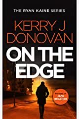 On the Edge: Book 6 in the Ryan Kaine series Kindle Edition
