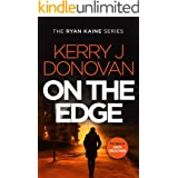 On the Edge: Book 6 in the Ryan Kaine series
