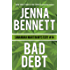 Bad Debt: A Savannah Martin Novel (Savannah Martin Mysteries Book 14)