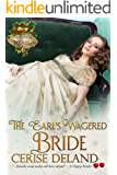 The Earl's Wagered Bride: Christmas Belles, Book 1