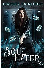 Soul Eater (Kat Dubois Chronicles Book 4) Kindle Edition