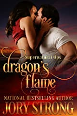 Dragon's Flame (Supernatural Ops Book 1) Kindle Edition