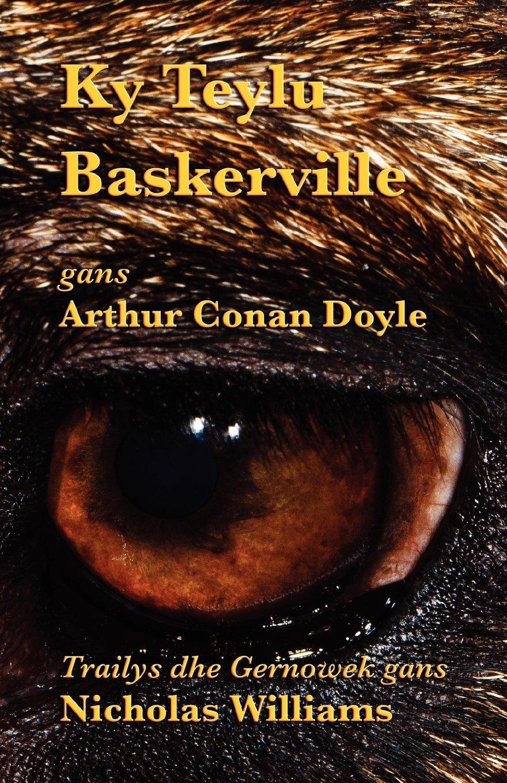 Ky Teylu Baskerville: The Hound of the Baskervilles in Cornish