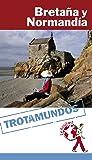 Bretaña y Normandía (Trotamundos - Routard)
