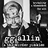 Brutality & Bloodshed For All