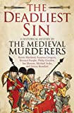 The Deadliest Sin (Medieval Murderers 10)