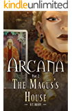 The Magus's House: Arcana Part Two