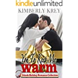 You To Keep Me Warm: Bachelors & Billionaires Holiday Romance Collection