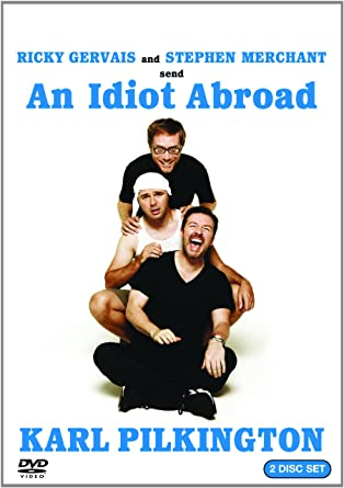 Amazon Com An Idiot Abroad Karl Pilkington Ricky Gervais Stephen