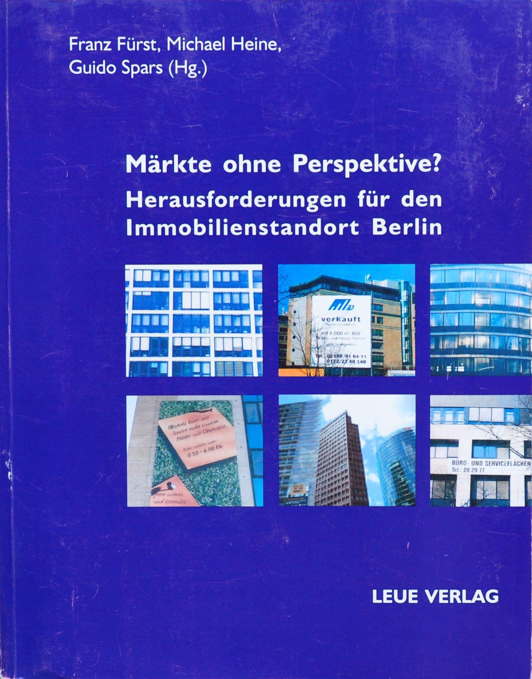 Märkte ohne Perspektive - Herausforderungen für den Immobilienstandort Berlin